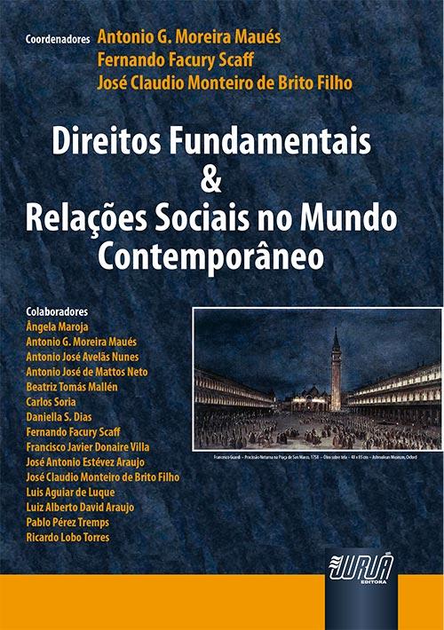 Direitos Fundamentais & Relações Sociais no Mundo Contemporâneo