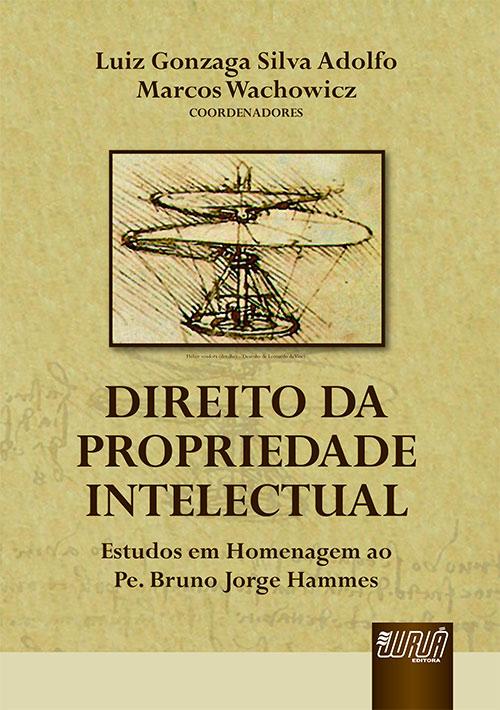 Direito da Propriedade Intelectual - Vol. I
