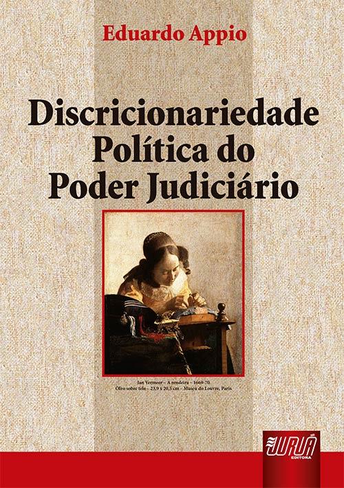 Discricionariedade Política do Poder Judiciário