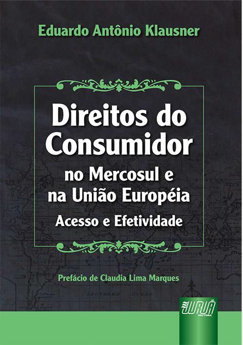 Direitos do Consumidor no Mercosul e na União Européia
