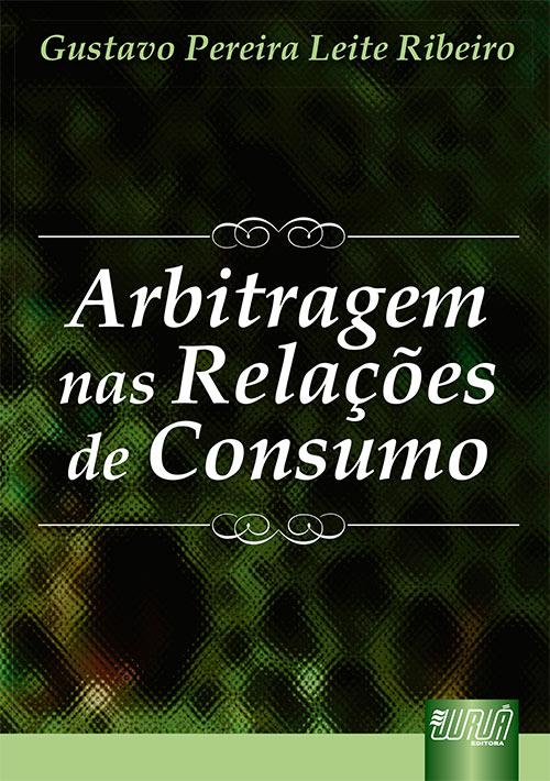 Arbitragem nas Relações de Consumo