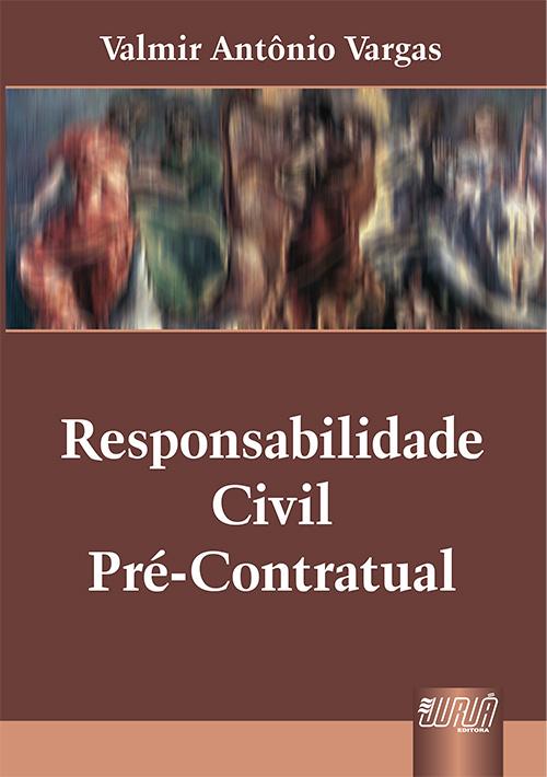 Responsabilidade Civil Pré-Contratual