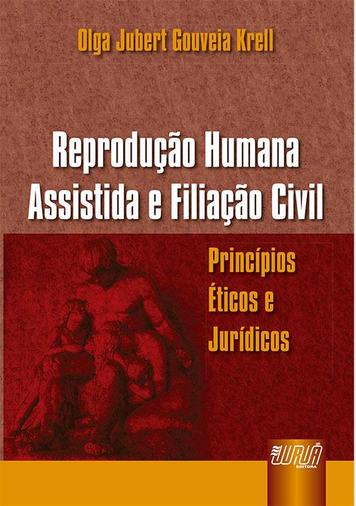 Reprodução Humana Assistida e Filiação Civil