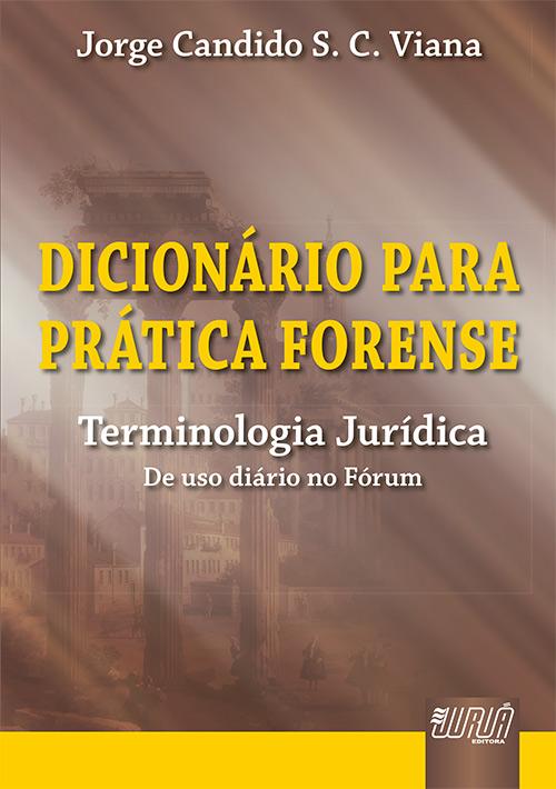 Dicionário para Prática Forense