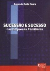 Sucessão e Sucesso nas Empresas Familiares