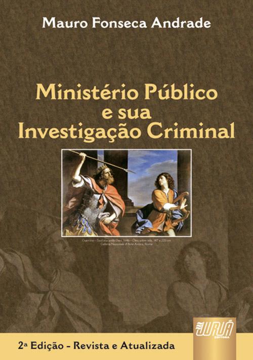 Ministério Público e sua Investigação Criminal