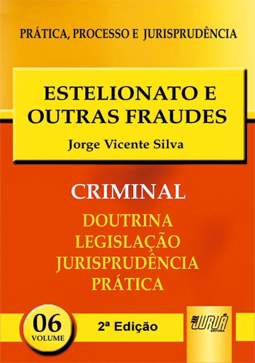 Estelionato e Outras Fraudes - PPJ Criminal vol. 6