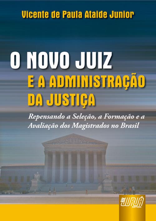 Novo Juiz e a Administração da Justiça, O