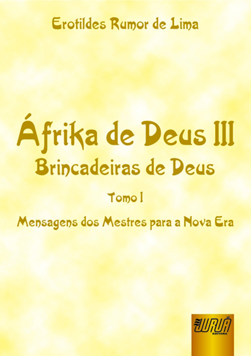 Áfrika de Deus III - Brincadeiras de Deus