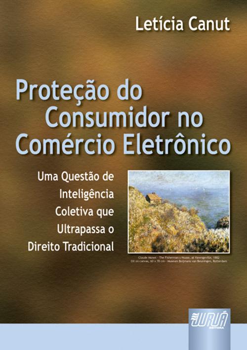 Proteção do Consumidor no Comércio Eletrônico