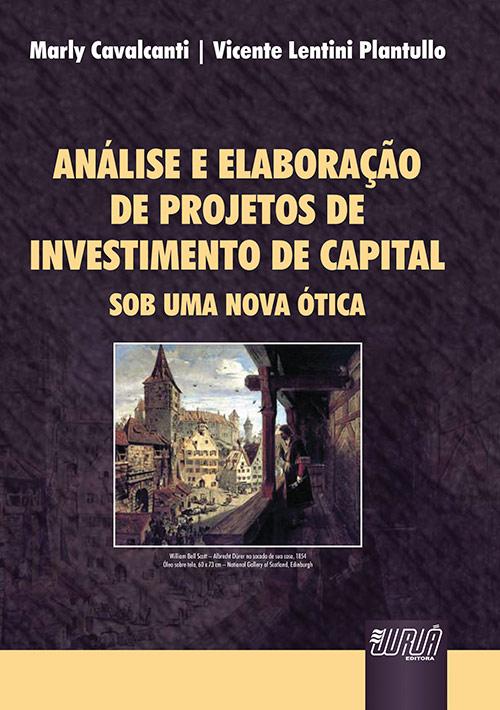 Análise e Elaboração de Projetos de Investimento de Capital
