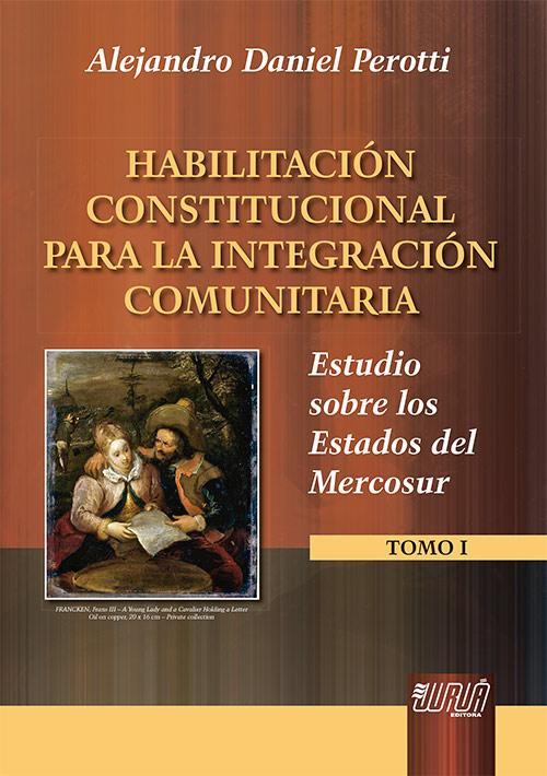 Habilitación Constitucional para La Integración Comunitaria