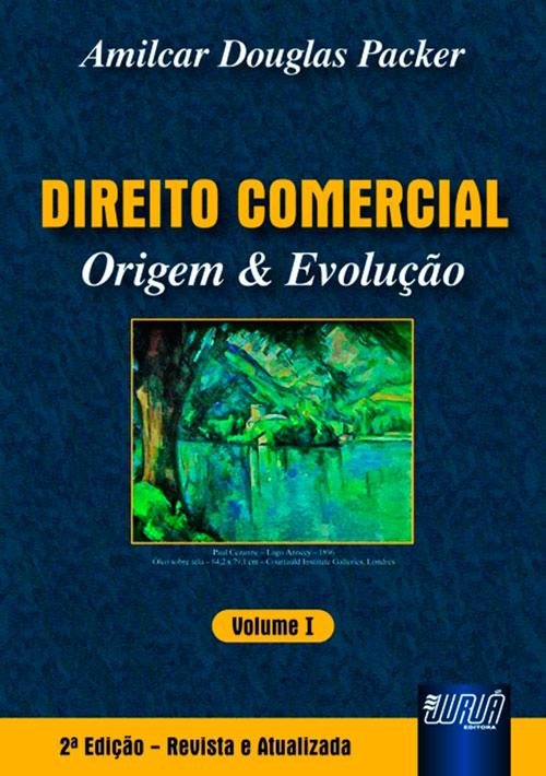 Direito Comercial - Origem & Evolução