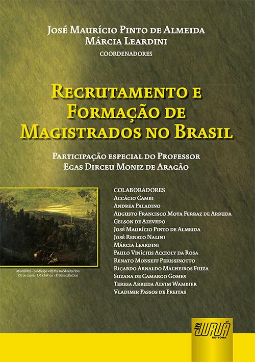 Recrutamento e Formação de Magistrados no Brasil