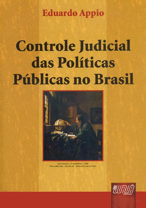 Controle Judicial das Políticas Públicas no Brasil