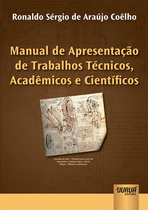 Manual de Apresentação de Trabalhos Técnicos, Acadêmicos e Científicos