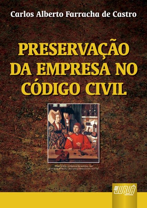 Preservação da Empresa no Código Civil Brasileiro
