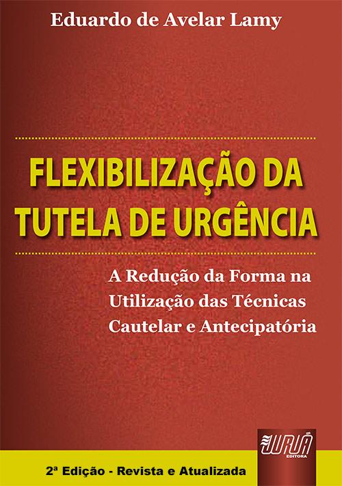 Flexibilização da Tutela de Urgência