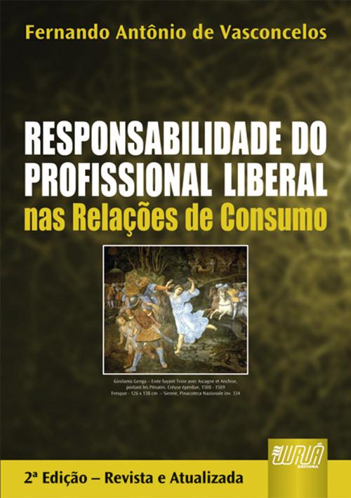 Responsabilidade do Profissional Liberal nas Relações de Consumo
