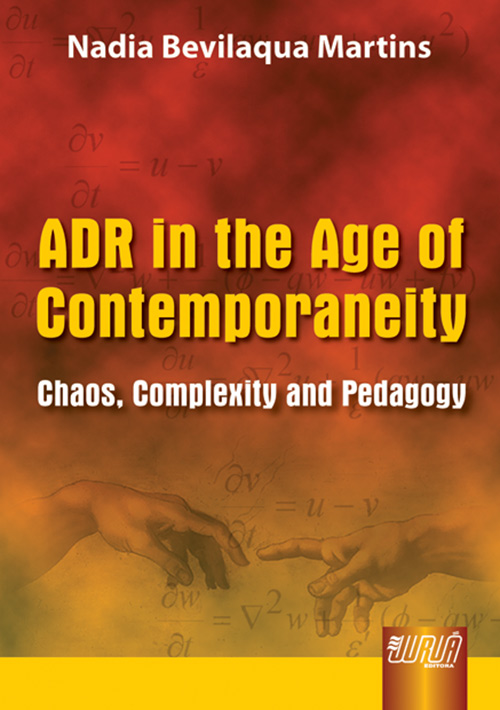 ADR IN THE AGE OF CONTEMPORANEITY