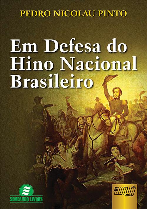 Em Defesa do Hino Nacional Brasileiro