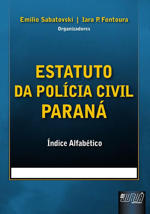 Estatuto da Polícia Civil do Paraná