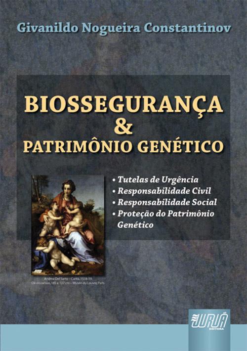 Biossegurança & Patrimônio Genético