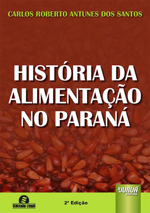 História da Alimentação no Paraná