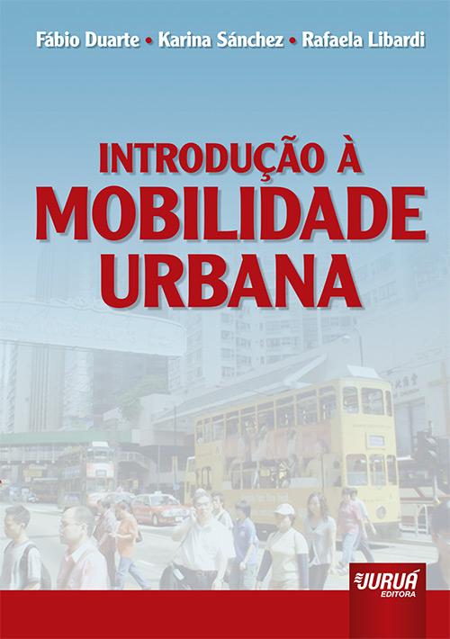 Introdução à Mobilidade Urbana