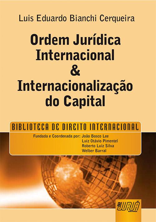 Ordem Jurídica Internacional & Internacionalização do Capital