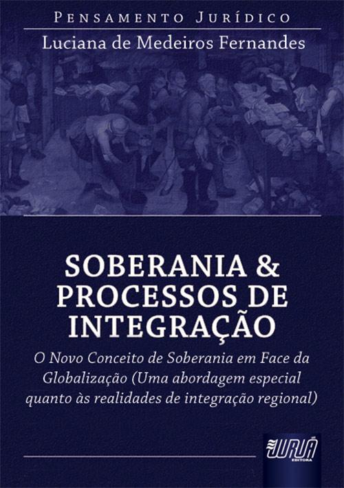 Soberania & Processo de Integração
