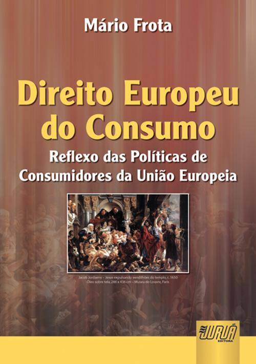 Direito Europeu do Consumo, O