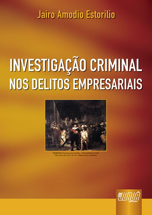 Investigação Criminal nos Delitos Empresariais