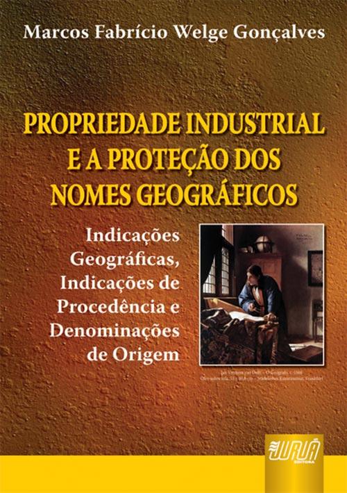 Propriedade Industrial e a Proteção dos Nomes Geográficos