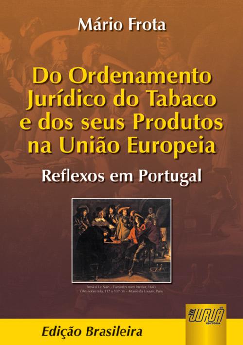 Ordenamento Jurídico do Tabaco e dos Seus Produtos na União Europeia, Do