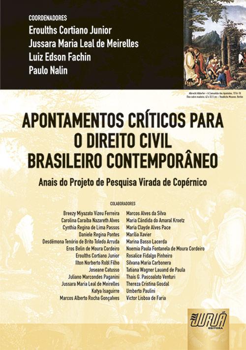 Apontamentos Críticos para o Direito Civil Brasileiro Contemporâneo