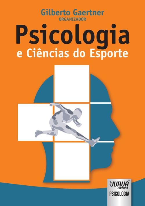 Psicologia e Ciências do Esporte