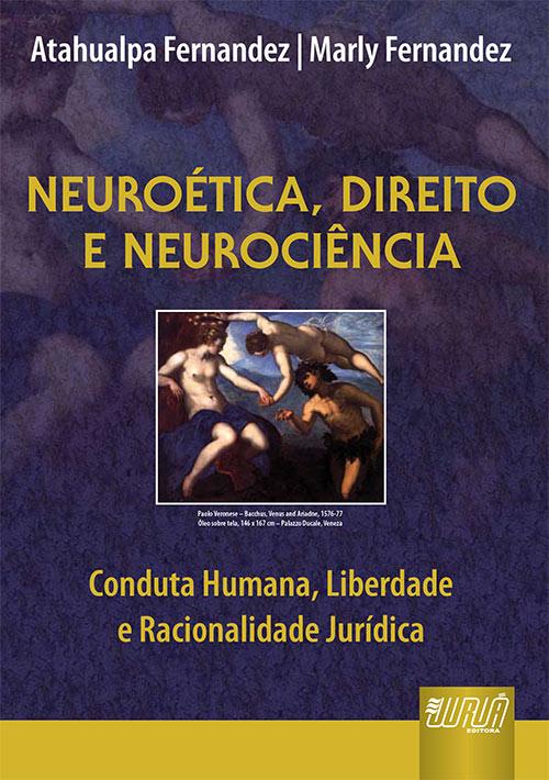 Neuroética, Direito e Neurociência