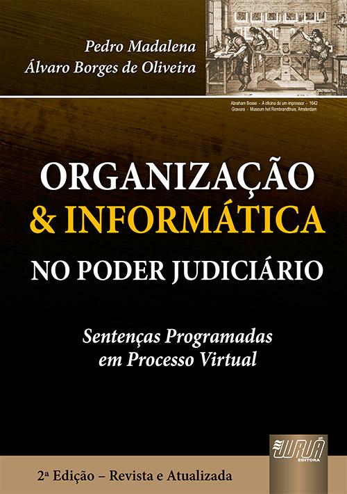 Organização & Informática no Poder Judiciário