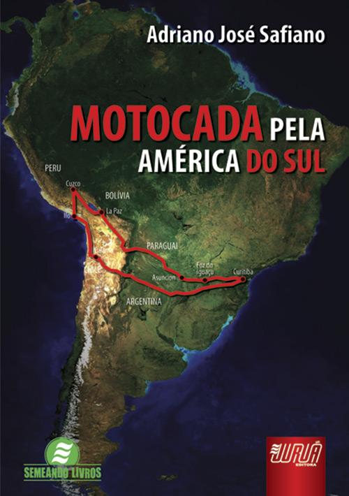 Motocada pela América do Sul
