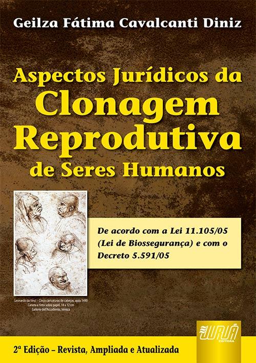 Aspectos Jurídicos da Clonagem Reprodutiva de Seres Humanos