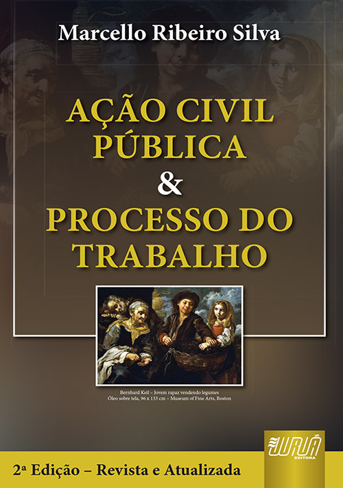 Ação Civil Pública & Processo do Trabalho