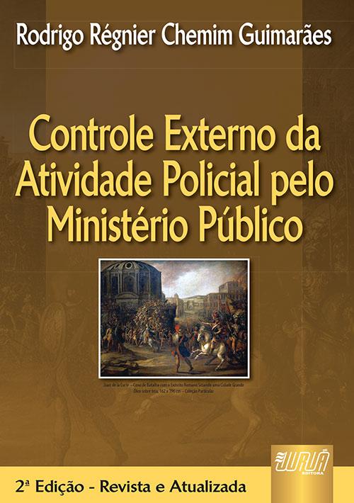 Controle Externo da Atividade Policial pelo Ministério Público