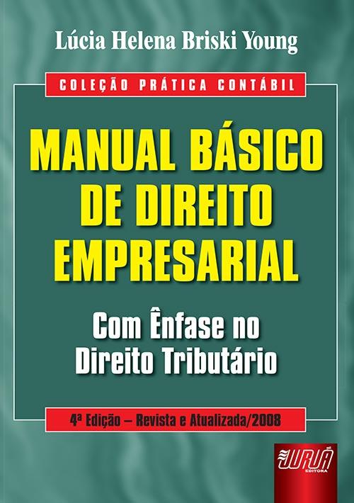 Manual Básico de Direito Empresarial - Coleção Prática Contábil
