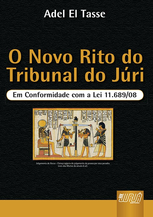 Novo Rito do Tribunal do Júri, O