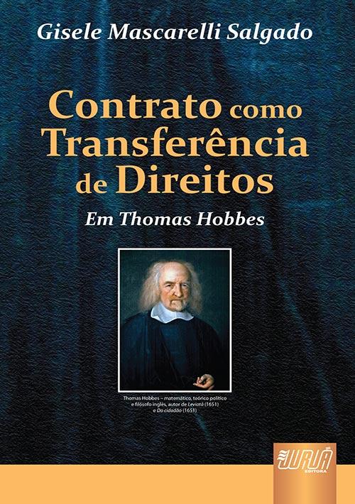 Contrato Como Transferência de Direitos em Thomas Hobbes