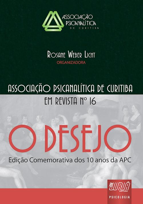 Revista da Associação Psicanalítica de Curitiba - N° 16