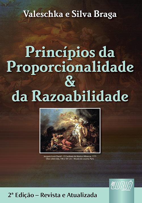 Princípios da Proporcionalidade & da Razoabilidade