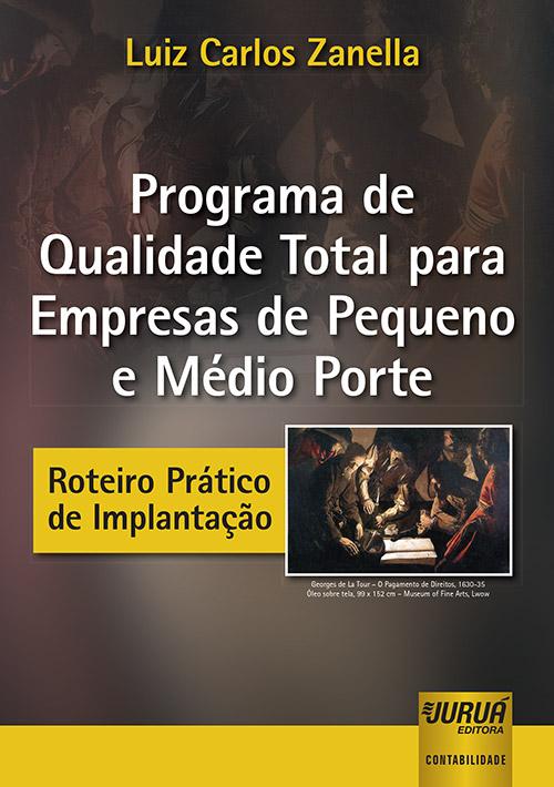 Programa de Qualidade Total para Empresas de Pequeno e Médio Porte