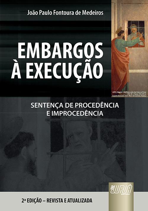 Embargos à Execução - Sentença de Procedência e Improcedência